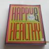 Happy Healthy พิมพ์ครั้งที่ 3 พลอย จริยะเวช เขียน***สินค้าหมด***
