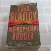 เคลียร์แล้วลุยเจ็บปวด (Clear and Present Danger) Tom Clancy เขียน สุวิทย์ ขาวปลอด แปล