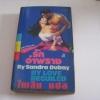 รักอำพราง (By Love Beguiled) Sandra Dubay เขียน ไพลิน แปล***สินค้าหมด***