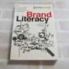 รู้เท่าทันแบรนด์ (Brand Literacy) บุญอยู่ ขอพรประเสริฐ เขียน