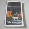 ชายหนุ่มหลุมข้าง ๆ (Grabben i graven Bredvid) Katarina Mazetti เขียน ธนิดา ปาณิกวงษ์ เปอเล่ แปล