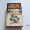 จารกรรมไฮ-เทค (A Hooded Crow) Craig Thomas เขียน อัครเดช รณชัย แปล