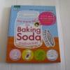 สวย สะอาด ใสปิ๊ง ด้วย Baking Soda สารพัดประโยชน์ ทะนิกุจิ นะโอะมิ เรียบเรียง วันวรรณ แปล***สินค้าหมด***