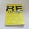 การวางตำแหน่งใหม่ (Repositioning) Jack Trout เขียน ศรชัย จาติกวณิช แปล***สินค้าหมด***
