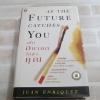 เมื่ออนาคตไล่ล่าคุณ (As The Future Catches You) พิมพ์ครั้งที่ 2 Juan Enriquez เขียน ชวนิต ศิวะเกื้อ และ สมสกุล เผ่าจินดามุข แปล (ฉบับปกแข็ง)***สินค้าหมด***