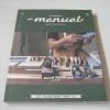 บ้านและสวน the manual (คู่มืองานช่างของคนรักบ้าน) Vol. 06 May 2015 Hand Tools เครื่องมือ คู่มือ