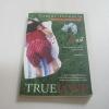 รักแท้ (True Love) พิมพ์ครั้งที่ 11 Robert Fulghum เขียน สมพร วรรธนะสาร วาร์นาโด แปลและเรียบเรียง