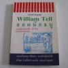 ยอดนักธนู (William Tell) เอลเดอร์ และวู้ด เขียน วันทิพย์ สินสูงสุด แปล***สินค้าหมด***