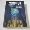 เกมล่าชีวิต 3 ม็อกกิ้งเจย์ (The Hunger Game III Mocking Jay) Suzanne Collins เขียน นรา สุภัคโรจน์ แปล***สินค้าหมด***