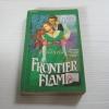 เปลวไฟฝัน (Frontier Flame) Susan Macias เขียน จุฬาลักษณ์ แปล***สินค้าหมด***