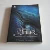 บันทึกของอัมเบอร์ เล่ม 1 ตอน ดวงตาแห่งราตรีกาล (The Books of umber 1) พิมพ์ครั้งที่ 3 P.W. Catanese เขียน อริชา โรจนสุทธิ แปล