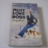 เจ้าตูบสื่อรัก (Must Love Dogs) Claire Cook เขียน อธิชา วุตติวิโรจน์ แปล