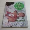 นวดลูกน้อยเพื่อสุขภาพดี (Tui Na Massage) Maria Mercati เขียน เมทินี เชาวกิจเจริญ แปล