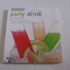 Party Drink หัทยา อนุสสร เขียน***สินค้าหมด***