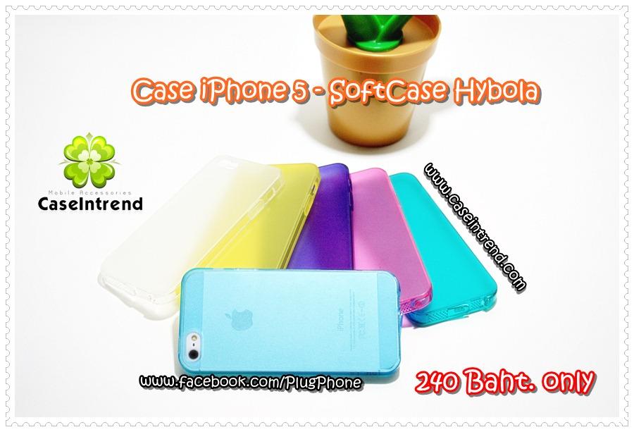เคส iPhone 5 - SoftCase Hybola ซิลิโคนใส
